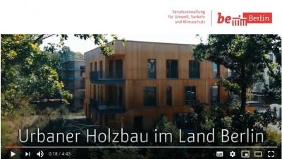 Video Urbaner Holzbau<br><span style='float:right; font-size:11px;font-weight:normal;'>© Senatsverwaltung für Umwelt, Verkehr und Klimaschutz</span>